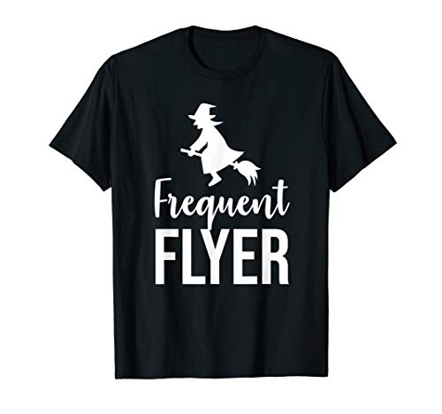 Frequent flyer witch T-Shirt (Best Frequent Flyer Program)