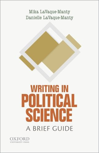 Writing in Political Science: A Brief Guide (Short Guides to Writing in the Disciplines)