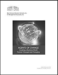 Agents of Change: Creating a Business World Forever Changed and Changing