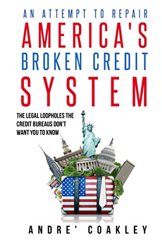 An Attempt To Repair America's Broken Credit System