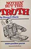 Nothin' But the Truth, Deane C. Davis, 0933050100