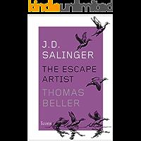 J.D. Salinger: The Escape Artist (Icons) (English Edition)