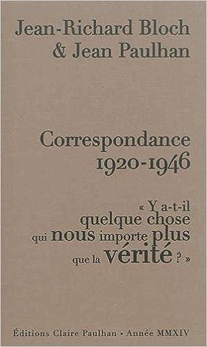 Correspondance 1920-1946 : Y a-t-il quelque chose qui nous importe plus que la vérité ? pdf ebook