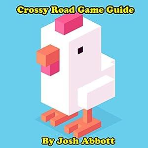 Crossy Road Game Guide Audiobook