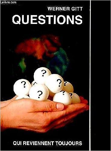 Questions qui reviennent toujours