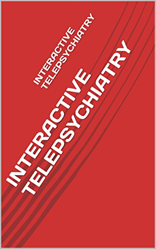 INTERACTIVE TELEPSYCHIATRY Pdf