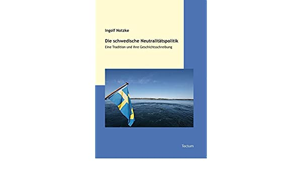 Schweden während des Zweiten Weltkrieges (German Edition)