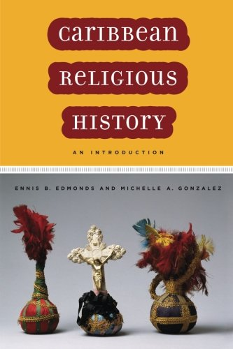 Caribbean Religious History: An Introduction