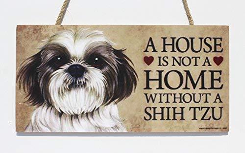 Cheyan A House is Not A Home Without Shih Tzu (Puppy Cut Short Hair Cut) Door Sign Door Decor Door Sign 10 x 5 Inch Wood Sign