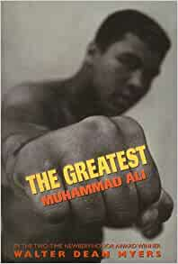 the greatest muhammad ali by walter dean myers book review