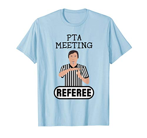 Referee Time Out (PTA Meeting Referee T-Shirt Time Out Parent Teacher)