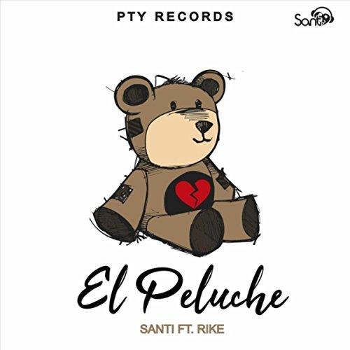 El Peluche (feat. Rike)