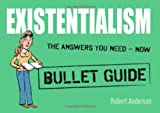 Existentialism: Bullet Guides, Robert Anderson, 1444134965