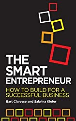 By Sabrina Kiefer TheSmart Entrepreneur How to Build for Your Business by Kiefer, Sabrina ( Author ) ON May-13-2011, Paperback