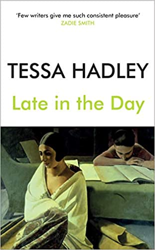 Late In The Day Amazon Fr Tessa Hadley Livres Anglais Et