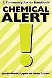 Chemical Alert!: A Community Action Handbook