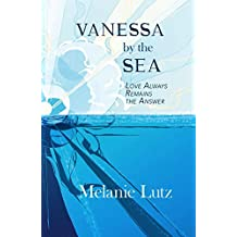Vanessa by the Sea: Love Always Remains the Answer