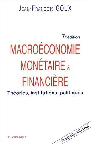 Amazon Fr Macroeconomie Monetaire Et Financiere Goux Jean Francois Livres