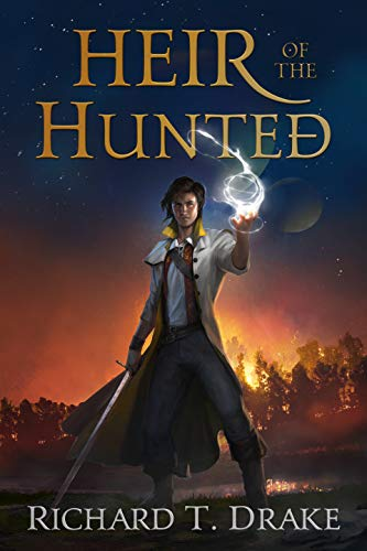 Heir of the Hunted by Richard T Drake
