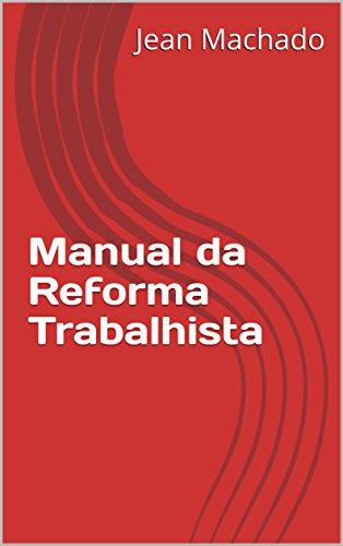 Manual da Reforma Trabalhista