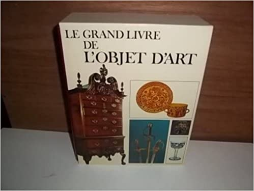 Le Grand Livre De L Objet D Art 2 Volumes Amazon Com Books