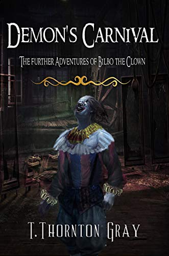 Demon's Carnival: The Further Adventures Of Biblo the Clown ()