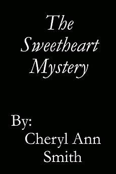 The Sweetheart Mystery (Brash & Brazen) by [Smith, Cheryl Ann]