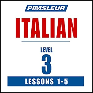 Italian Level 3 Lessons 1-5 Hörbuch