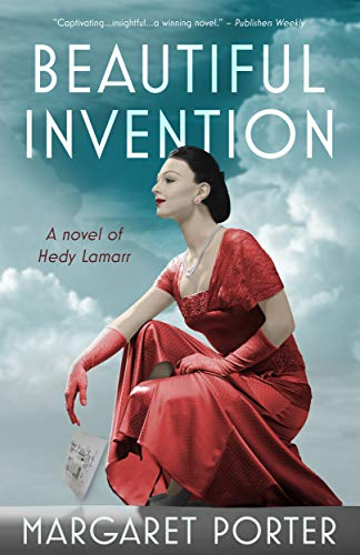 Beautiful Invention: A Novel of Hedy Lamarr ()