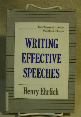 Writing Effective Speeches (Paragon House Writer's Series)