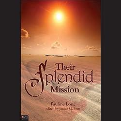 Their Splendid Mission