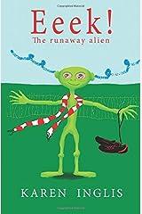 Eeek! by Inglis, Karen (2012) Paperback Paperback