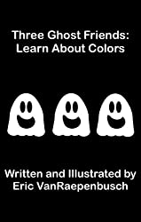Three Ghost Friends: Learn About Colors