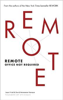 Remote: Office Not Required by [Heinemeier Hansson, David, Fried, Jason]
