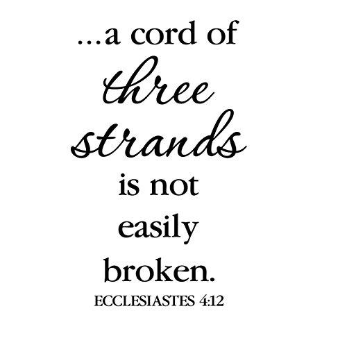 (Ecclesiastes 4:12 Vinyl Wall Decal 4 by Wild Eyes Signs, A cord of three strands is not easily broken, Master Bedroom, Wedding Verse, Bible Verse, Modern Christian Decor, ECC4V12-0004)
