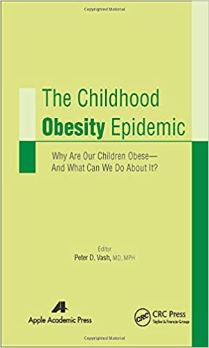 The Childhood Obesity Epidemic: Why Are Our Children Obese_And What Can We Do About It?