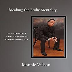 Breaking the Broke Mentality