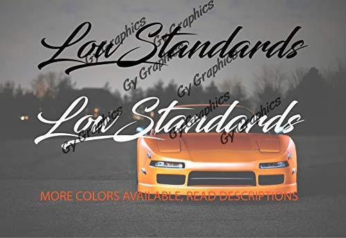 (Gy Vinyl Arts Low Standards Windshield, Decal, Bumper, Sticker, Sun Visor Strip, Compatible, Toyota,Honda,Mazda,Mitsubishi,Audi,BMW,Volkswagen,Acura (1.5