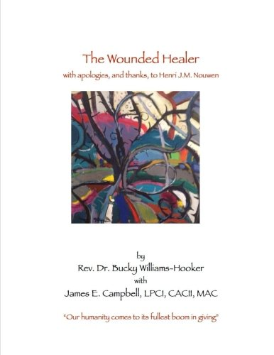 Spirit Healer (The Wounded Healer: with thanks, and apologies, to Henri J.M. Nouwen (The Healing Spirit) (Volume 1))
