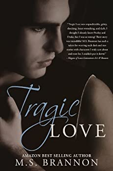 Tragic Love (Sulfur Heights Book 2) by [Brannon, M.S.]