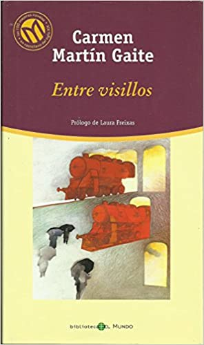 Entre visillos: Amazon.es: Martín Gaite, Carmen: Libros