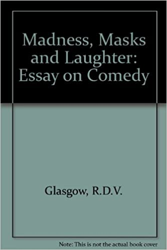com madness masks and laughter an essay on comedy  com madness masks and laughter an essay on comedy 9780838635599 r d v glasgow books