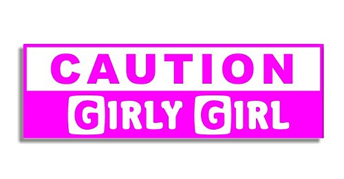 Caution girly girl car bumper sticker bedroom door sign decal naughty funny womens adults joke decals bumper stickers amazon canada