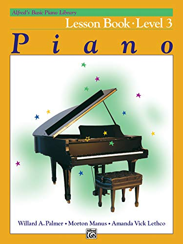 (Alfred's Basic Piano Course: Lesson Book - Level 3)