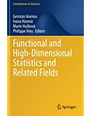 Functional and High-Dimensional Statistics and Related Fields