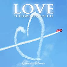 Love: The Lodestone of Life Audiobook by Ernest Holmes Narrated by John Marino