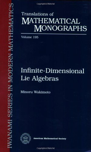 Infinite-Dimensional Lie Algebras (Translations of Mathematical Monographs, Vol. 195)