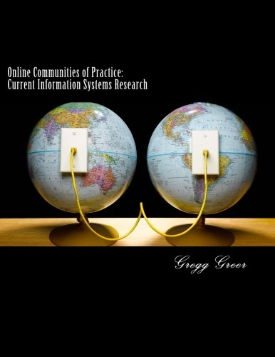 Online Communities of Practice: Current Information Systems Research ebook