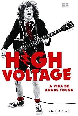 High Voltage - A vida de Angus Young Em Portugues do Brasil ...