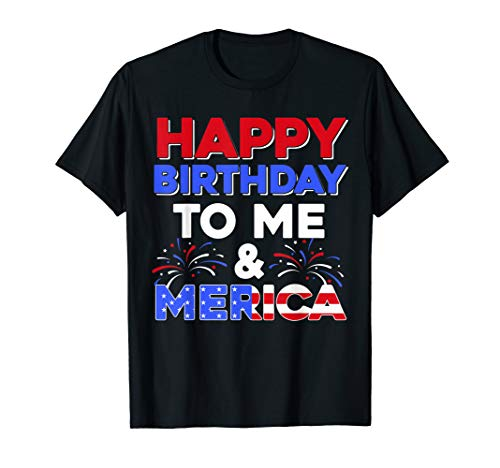 It's My Birthday July 4th American Independence Day Gift T-Shirt (Happy Birthday On The 4th Of July)